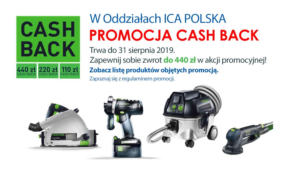 Zapoznaj się z PROMOCJĄ CASH BACK na narzędzia Festool w ICA POLSKA